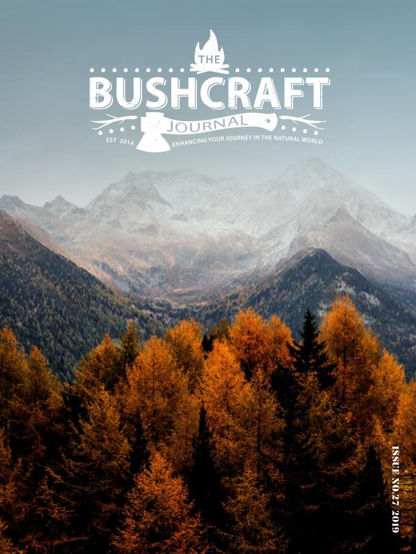 The Bushcraft Journal Magazine Issue 27