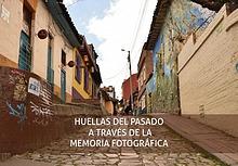 MEMORIA FOTOGRÁFICA DE LA CALLE DEL EMBUDO LAS IMÁGENES DEL PASADO