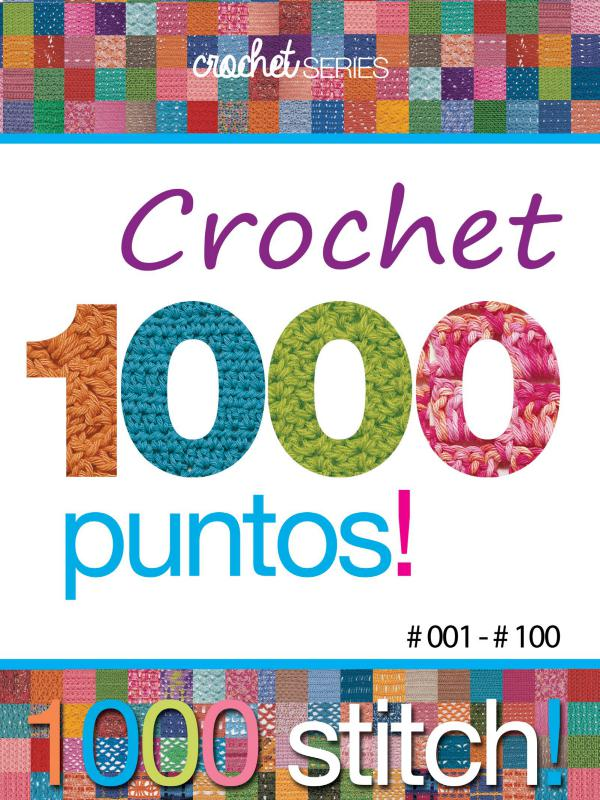 Crochet Series 1000 Puntos Crochet Nro 01 (0 a 100)