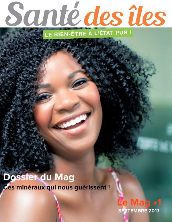 Santé des Iles, LeMag#1
