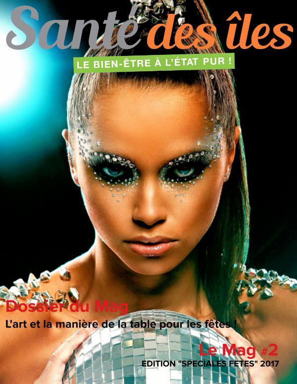 """Le Mag Santé des Iles Edition """"Spéciale Fêtes"""""""