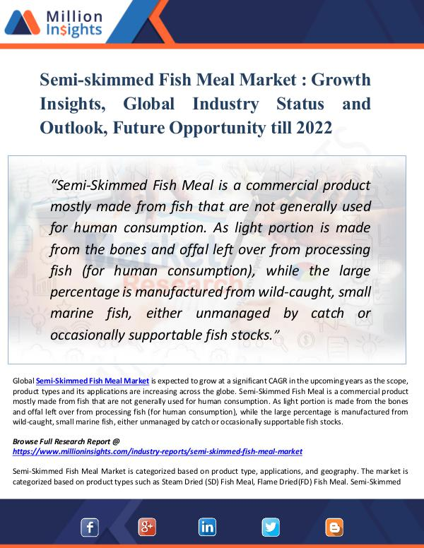 Market New Research Semi-skimmed Fish Meal Market Growth Insights 2022