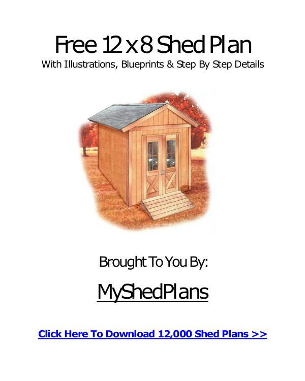 Free 12 X 8 Shed Plan For Anyone To Download Free 12 X 8 Shed Plan For Anyone To Download
