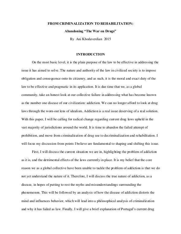 "FROM CRIMINALIZATION TO REHABILITATION: Abandoning ""The War on Drugs"" THESIS EDIT"