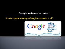 how to update sitemap in google webmaster tool