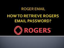 How to retrieve rogers email password?