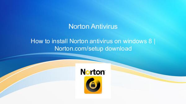 How to install Norton antivirus on window 7, 8, 10 norton.com/setup download