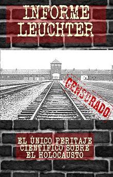 INFORME LEUCHTER - EL HOLOCAUSTO NO EXISTIÓ
