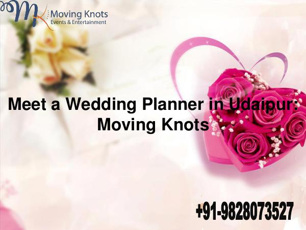 Moving Knots Meet a Wedding Planner in Udaipur