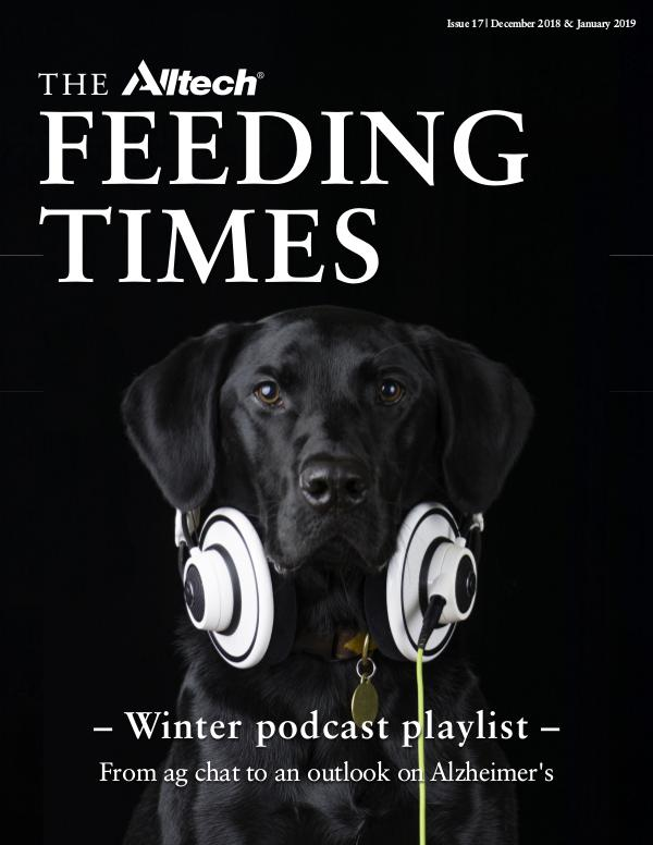 The Alltech Feeding Times Issue 17 - December 2018 & January 2019