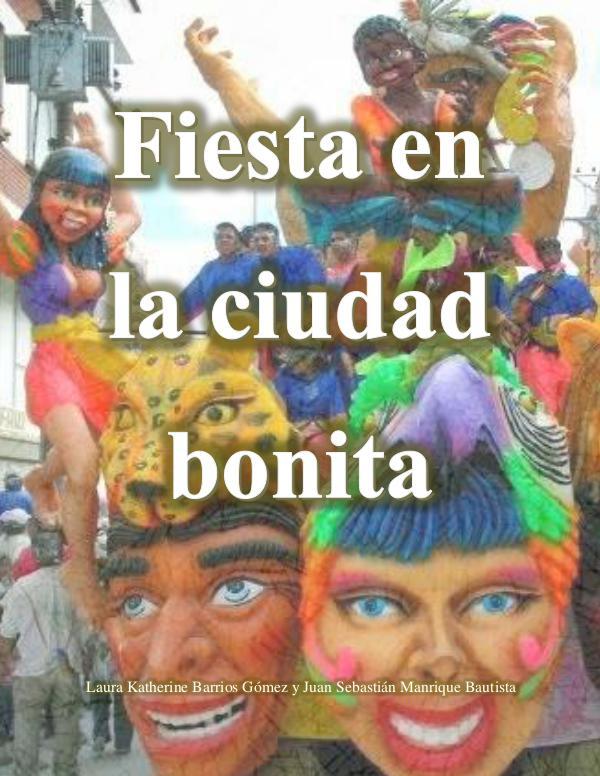Fiesta en la Ciudad Bonita Proyecto Final