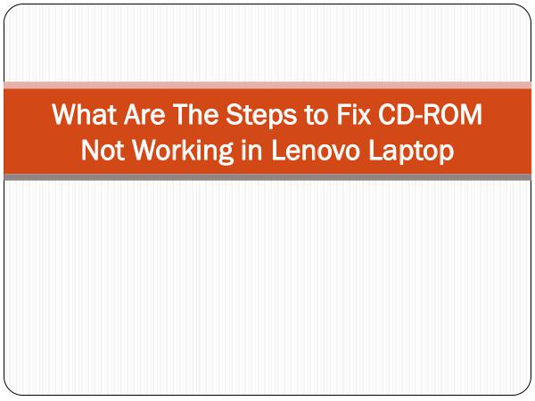 What are the steps to install Lenovo drivers automatically What Are The Steps to Fix CD-ROM Not Working in Le