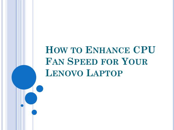 How to Enhance CPU Fan Speed for Your Lenovo