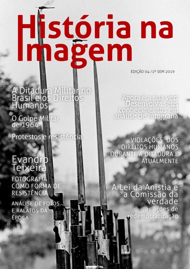 História na Imagem - Modernismo no Brasil A Ditadura Militar no Brasil e os Direitos Humanos