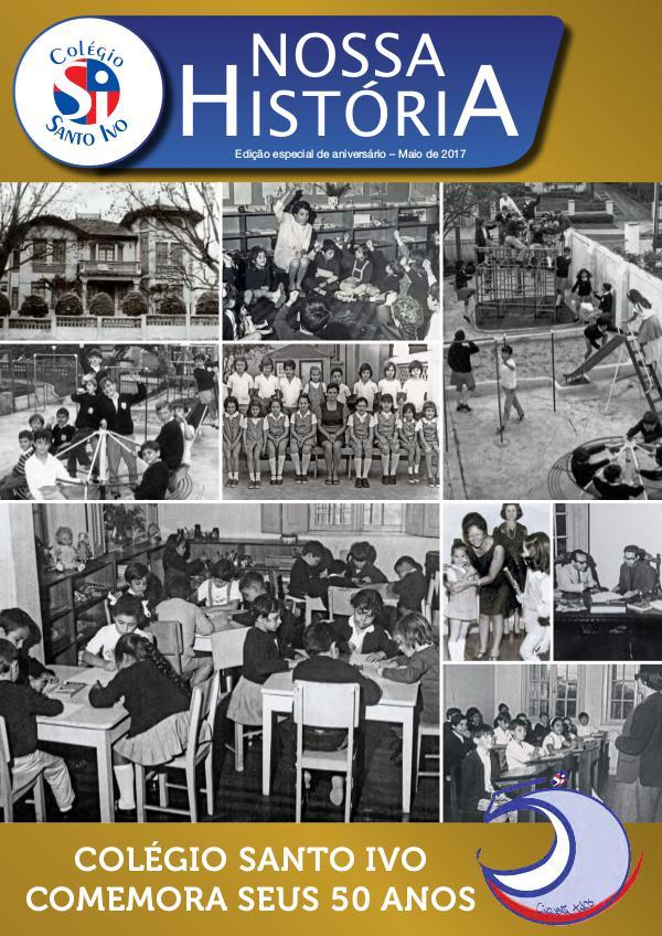 NOSSO JORNAL - COLÉGIO SANTO IVO Nossa História - Edição Comemorativa 50 anos