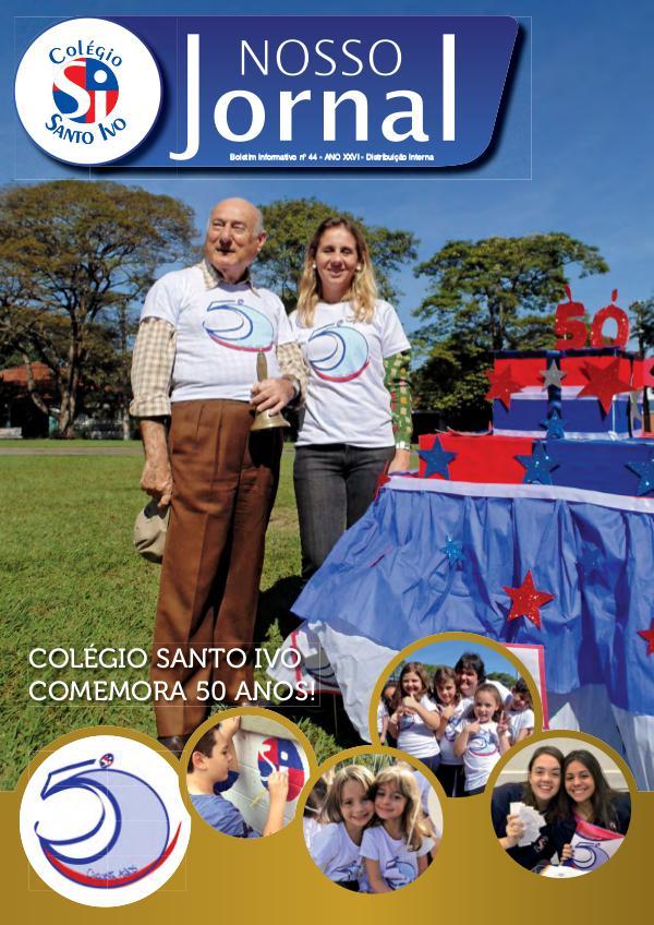 NOSSO JORNAL - COLÉGIO SANTO IVO Nosso Jornal 2017 - Ed. 44 - 2º semestre