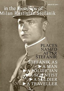 in the footsteps of Milan Rastislav Štefánik