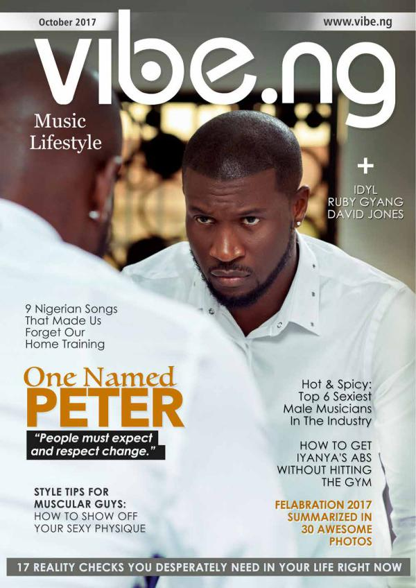 Mr. P: One Named Peter | Vibe.ng Magazine October 2017 Issue