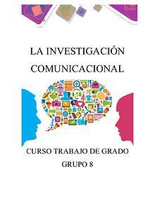 La Investigación Comunicacional Grupo 8