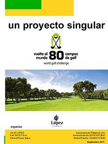 La Vuelta al Mundo en 80 campos de golf