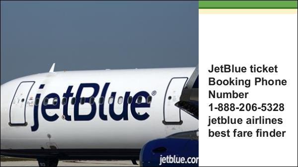 jetblue airways best fare finder 1-888-206-5328 jetblue airways cheap tickets