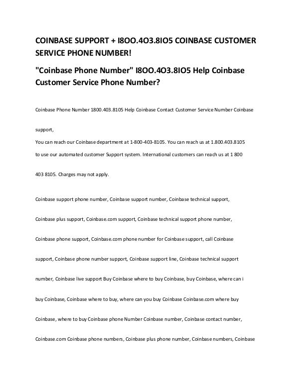 CIRCLE PHONE NUMBER I 8OO 4O3 8IO5 CIRCLE CUSTOMER SERVICE NUMBER? COINBASE PHONE NUMBER CONTACT COINBASE CUSTOMER SE