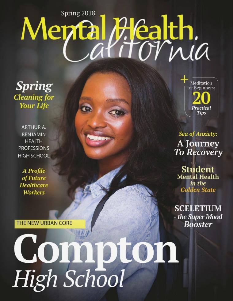 Spring 2018 Mental Health California Magazine Spring 2018 Mental Health California Magazine