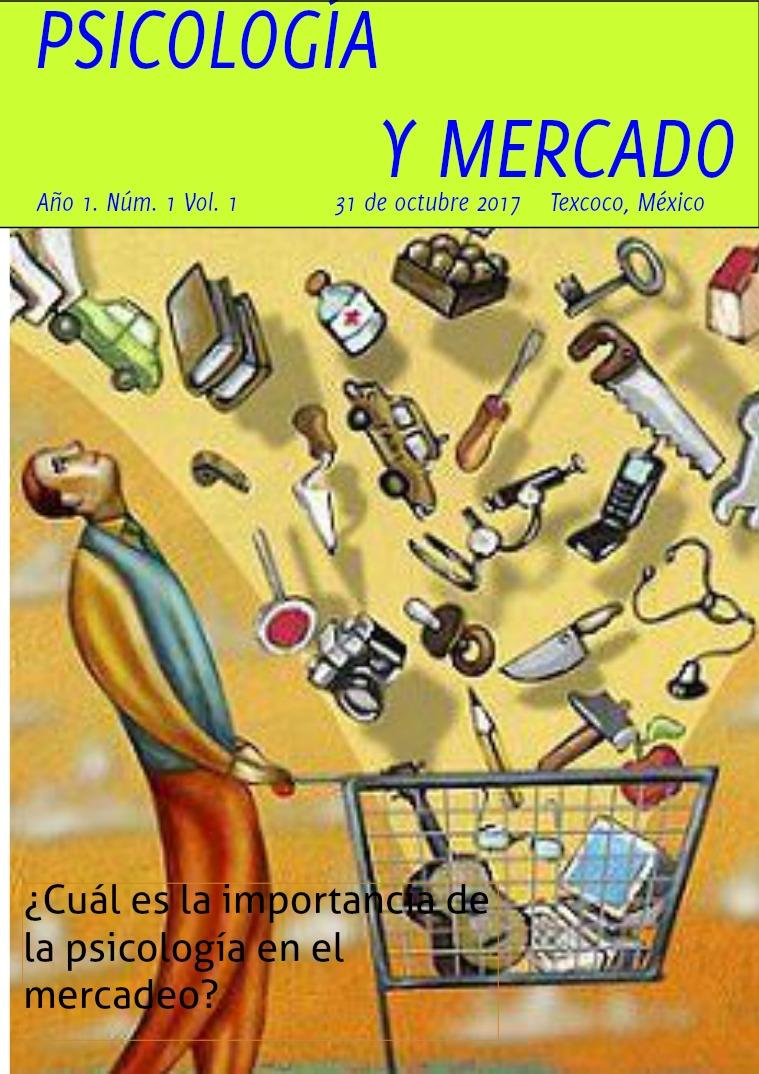LA PSICOLOGÍA Y MERCADO AÑO 1 VOLUMEN 1 NUMERO 1
