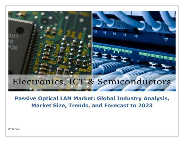 Infinium Global Research Passive Optical LAN Market Global Industry Analysi
