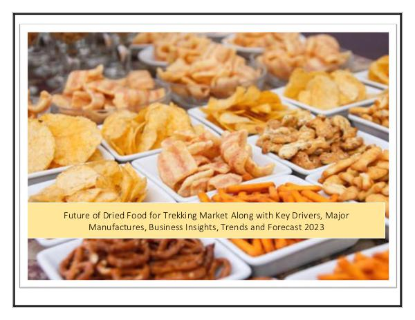 Dried Food for Trekking Market