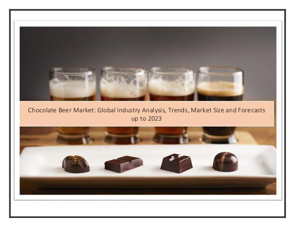 Infinium Global Research Chocolate Beer Market
