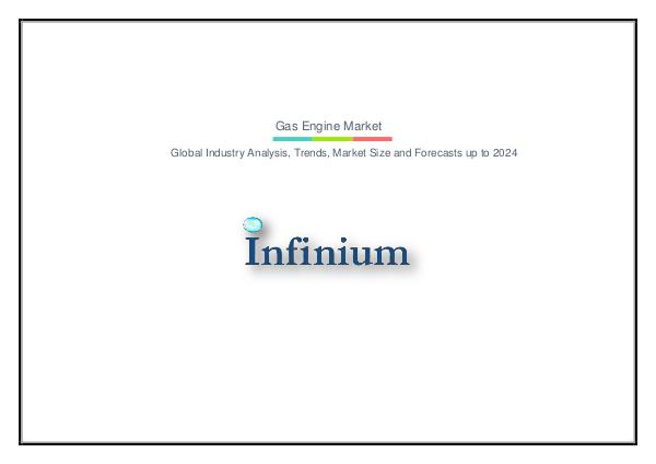 Infinium Global Research Gas Engine Market
