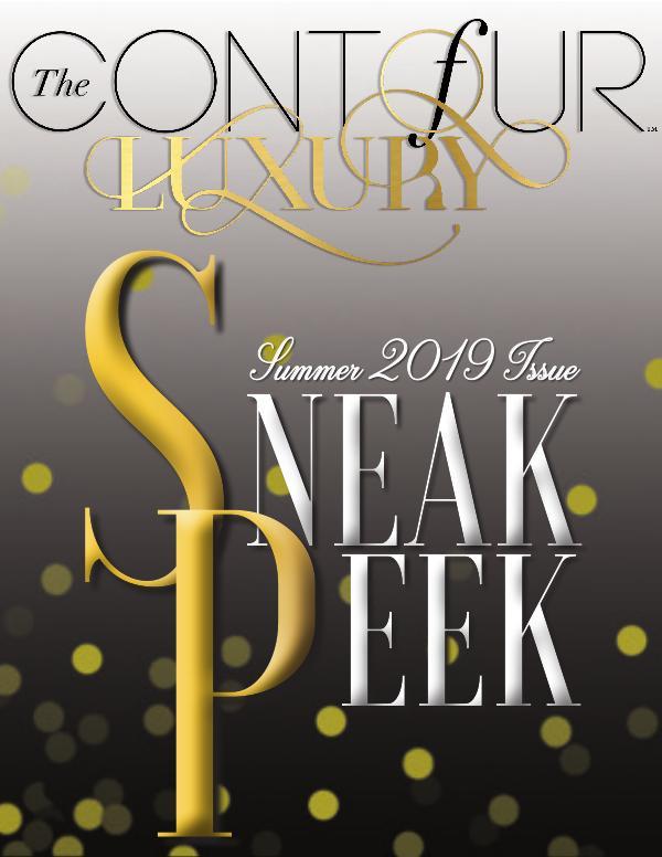 The Contour of Luxury Summer Issue 2019 - Sneak Peek