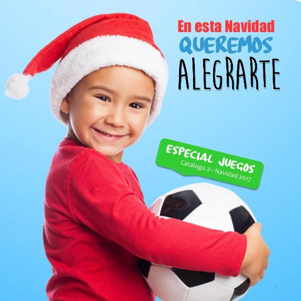 Catálogo Navidad Especial Juegos Catálogo Navidad 2017 - ESPECIAL JUEGOS