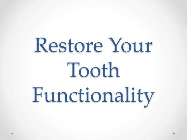 ART Dentistry Restore Your Tooth Functionality