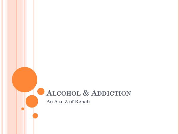 Inspire Change Wellness Alcohol & Addiction - An A to Z of Rehab