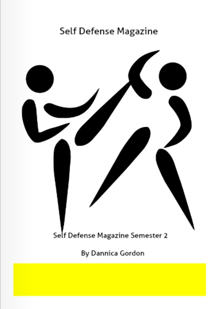 Self Defense Magazine Semester 2 Self Defense Magazine #2 Techniques