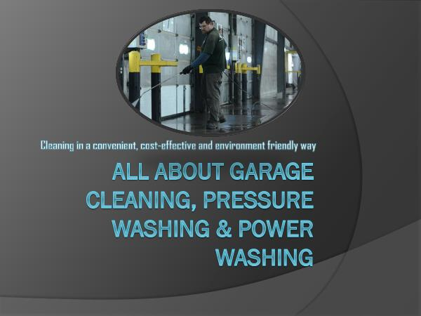 Canadian Restorations GTA Inc All About Garage Cleaning, Pressure Washing & Powe