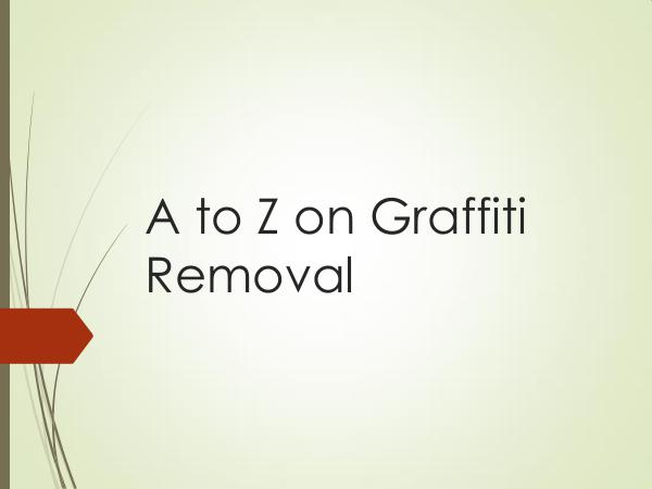 Canadian Restorations GTA Inc A to Z on Graffiti Removal