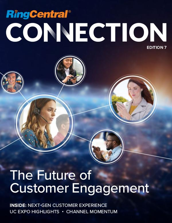 RingCentral Connection Edition 7: The Future of Customer Engagement