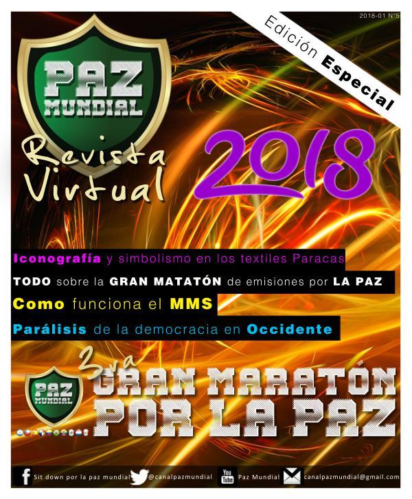 PAZ MUNDIAL REVISTA VIRTUAL EDICION ESPECIAL 2018 PAZ MUNDIAL