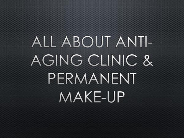 Canada MedLaser All About Anti-Aging Clinic & Permanent Make-Up