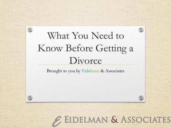 What You Need to Know Before Getting a Divorce