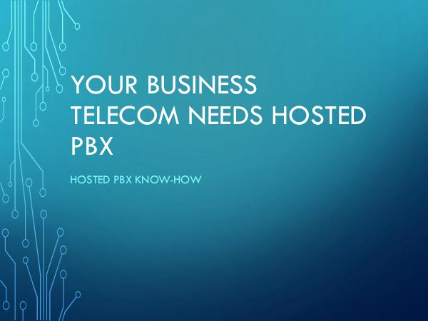 DCS Telecom Your Business Telecom Needs Hosted PBX