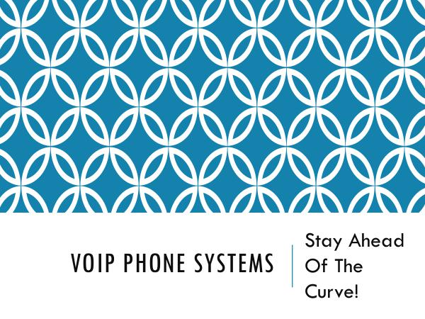 DCS Telecom VoIP Phone Systems - Stay Ahead Of The Curve