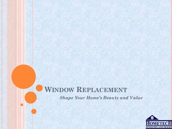 Hometech Windows and Doors Inc Window Replacement - Shape Your Home's Beauty and