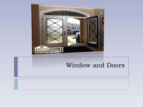 Hometech Windows and Doors Inc All About Window and Doors