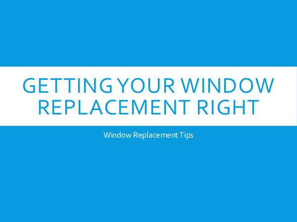 Hometech Windows and Doors Inc Getting Your Window Replacement Right