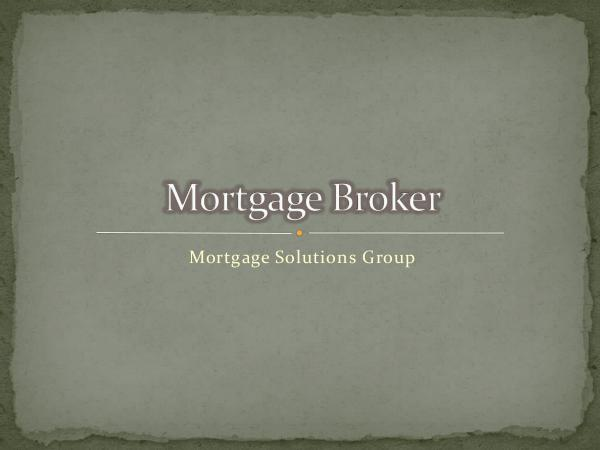 Mortgage Brokers Tips on Mortgage Brokers