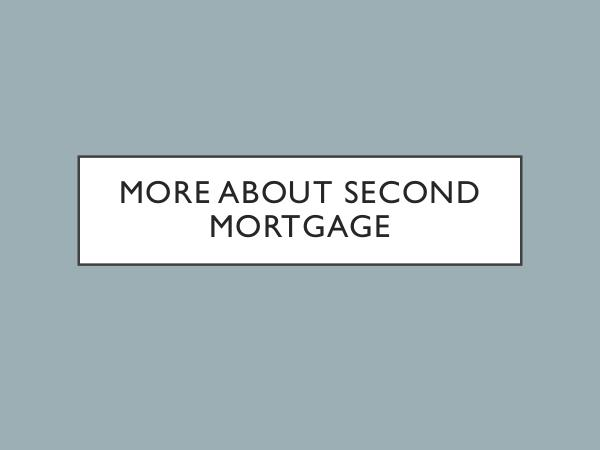 Mortgage Brokers More About Second Mortgage
